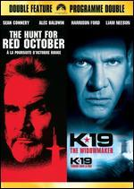 The Hunt For Red October / K-19: The Widowmaker