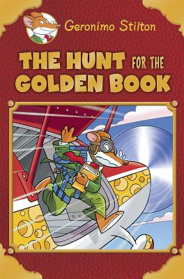 The Hunt for the Golden Book - Stilton, Geronimo