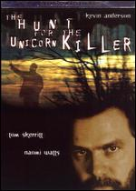 The Hunt for the Unicorn Killer - William A. Graham