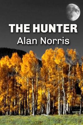 The Hunter - Norris, Alan