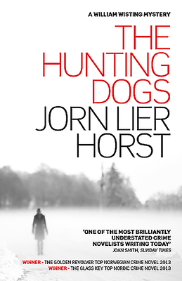 The Hunting Dogs - Horst, Jorn Lier