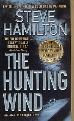 The Hunting Wind: An Alex McKnight Mystery - Hamilton, Steve