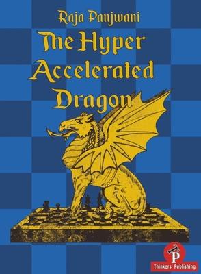 The Hyper Accelerated Dragon - Panjwani, Raja