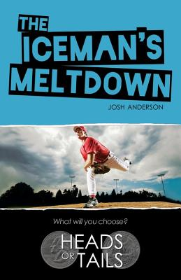 The Iceman's Meltdown - Anderson, Josh