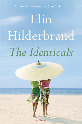 The Identicals - Hilderbrand, Elin