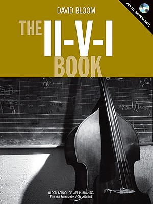 The II-V-I Book - Bloom, David, GUI