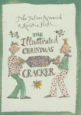 The Illustrated Christmas Cracker - Norwich, John Julius