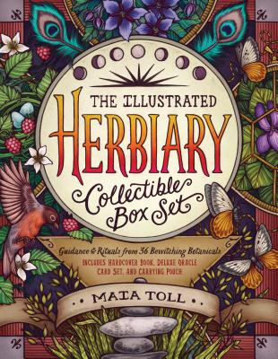 The Illustrated Herbiary Collectible Box Set: Guidance and Rituals from 36 Bewitching Botanicals; Includes Hardcover Book, Deluxe Oracle Card Set, and Carrying Pouch - Toll, Maia