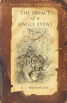 The Impact of a Single Event - Prendergast, R L
