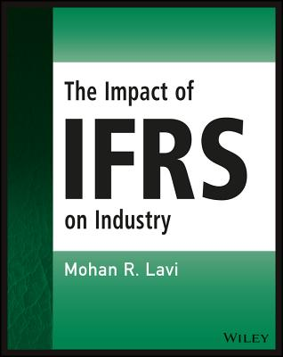 The Impact of IFRS on Industry - Lavi, Mohan R.
