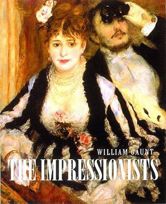 The Impressionists - Gaunt, William
