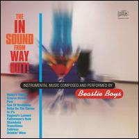 The In Sound from Way Out! - Beastie Boys