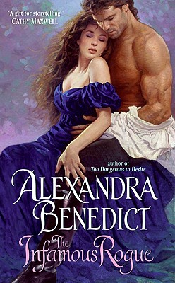 The Infamous Rogue - Benedict, Alexandra