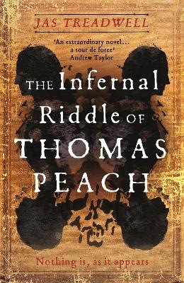 The Infernal Riddle of Thomas Peach: 'Treadwell's picaresque adventure is a virtuoso performance that resonates with our own strange times' (Guardian) - Treadwell, Jas