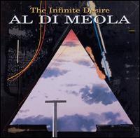 The Infinite Desire - Al di Meola