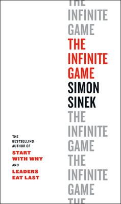 The Infinite Game - Sinek, Simon
