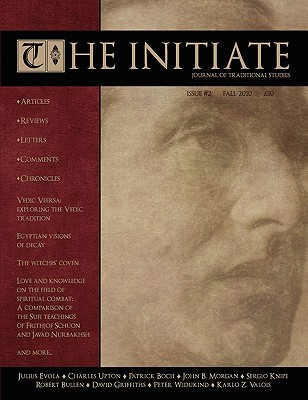 The Initiate 2: Journal of Traditional Studies - Wingfield, David J (Editor), and Evola, Julius, and Upton, Charles