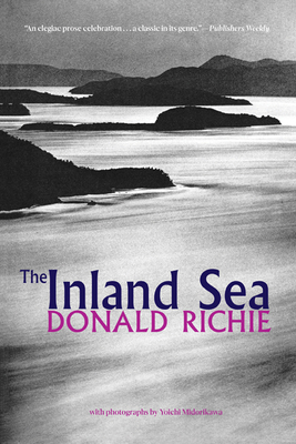 The Inland Sea - Richie, Donald, and Midorikawa, Yoichi (Photographer)