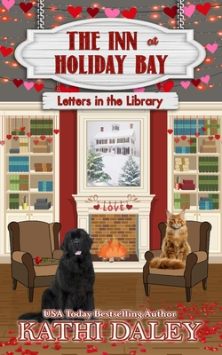 The Inn at Holiday Bay: Letters in the Library - Daley, Kathi