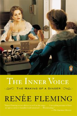 The Inner Voice: The Making of a Singer - Fleming, Renee
