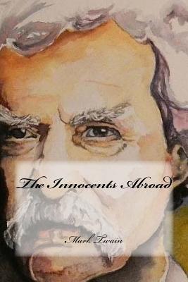 The Innocents Abroad - Twain, Mark
