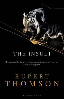 The Insult - Thomson, Rupert