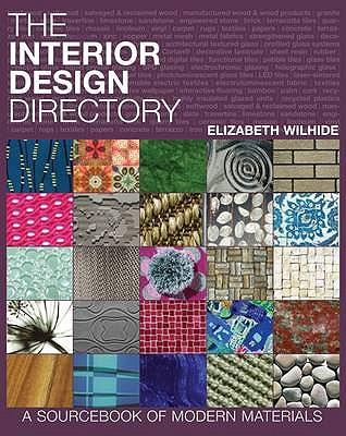 The Interior Design Directory: A Sourcebook of Modern Materials - Wilhide, Elizabeth