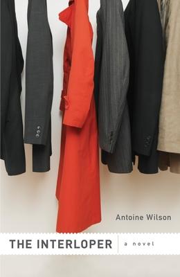 The Interloper - Wilson, Antoine