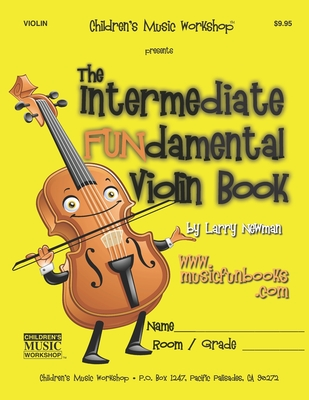 The Intermediate Fundamental Violin Book - Newman, MR Larry E