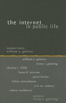 The Internet in Public Life - Gehring, Verna V (Editor)