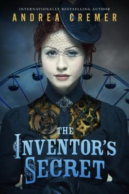 The Inventor's Secret - Cremer, Andrea