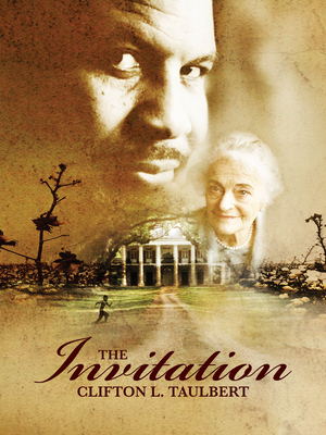 The Invitation - Taulbert, Clifton L, Dr.