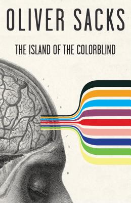 The Island of the Colorblind - Sacks, Oliver