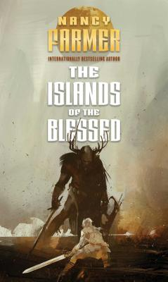 The Islands of the Blessed - Farmer, Nancy