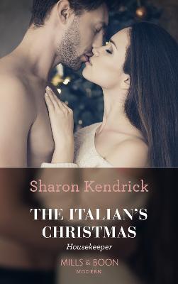 The Italian's Christmas Housekeeper - Kendrick, Sharon