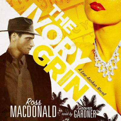 The Ivory Grin - MacDonald, Ross, and Gardner, Grover, Professor (Read by)