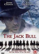 The Jack Bull - John Badham