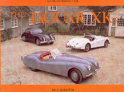 The Jaguar Xks: A Collector's Guide - Skilleter, Paul