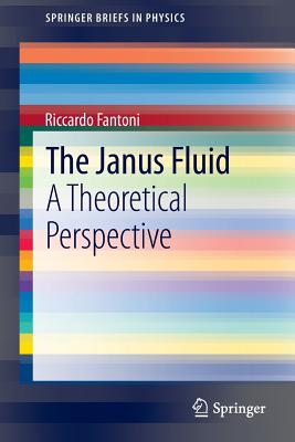 The Janus Fluid: A Theoretical Perspective - Fantoni, Riccardo