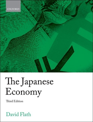 The Japanese Economy - Flath, David, Professor