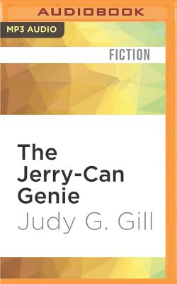 The Jerry-Can Genie - Gill, Judy G, and Hughes, Gwen (Read by)