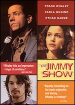 The Jimmy Show - Frank Whaley