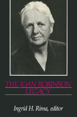 The Joan Robinson Legacy - Rima, Ingrid Hahne