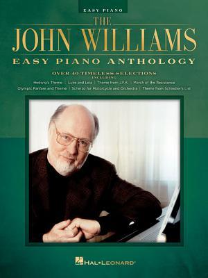 The John Williams Easy Piano Anthology - Williams, John (Composer)