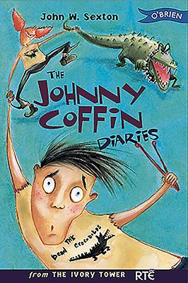 The Johnny Coffin Diaries - Sexton, John W.