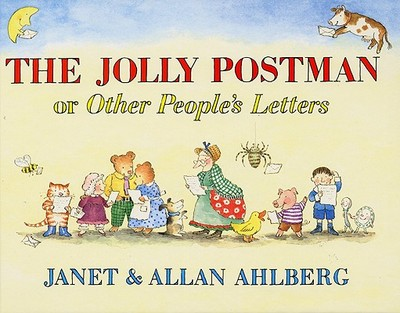 The Jolly Postman: Or Other People's Letters - Ahlberg, Janet, and Ahlberg, Allan