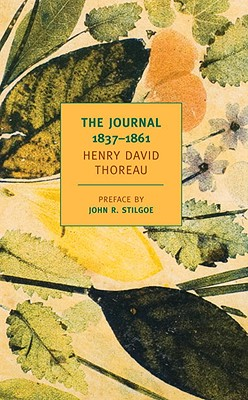 The Journal: 1837-1861 - Thoreau, Henry David