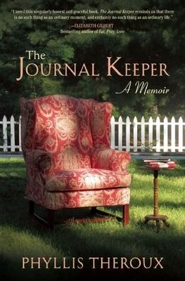 The Journal Keeper: A Memoir - Theroux, Phyllis