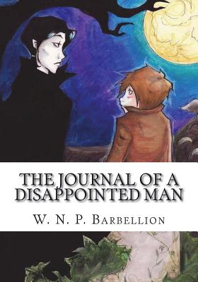 The Journal of a Disappointed Man - Barbellion, W N P