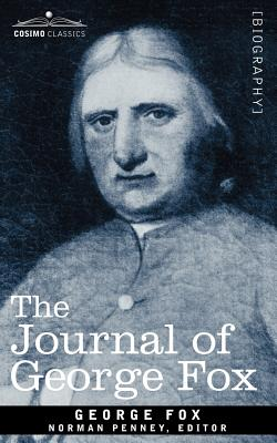 The Journal of George Fox - Fox, George, and Penney, Norman (Editor)